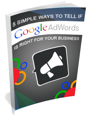 how to determine if google adwords is right for you - guide cover