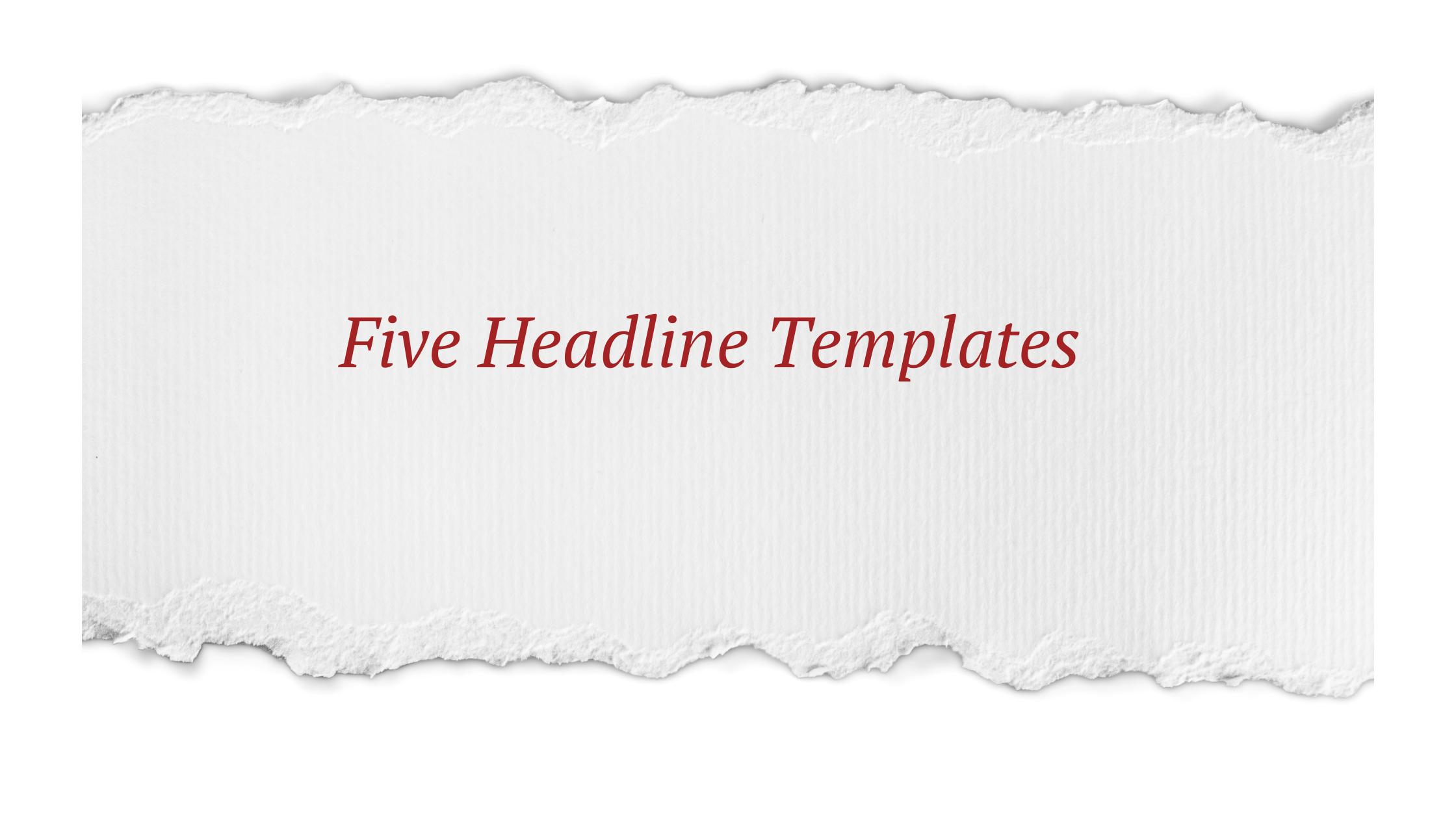 5 headline templates