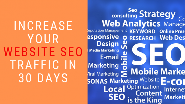 Increase-Your-Website-SEO-Traffic-in-30-Days-624x351