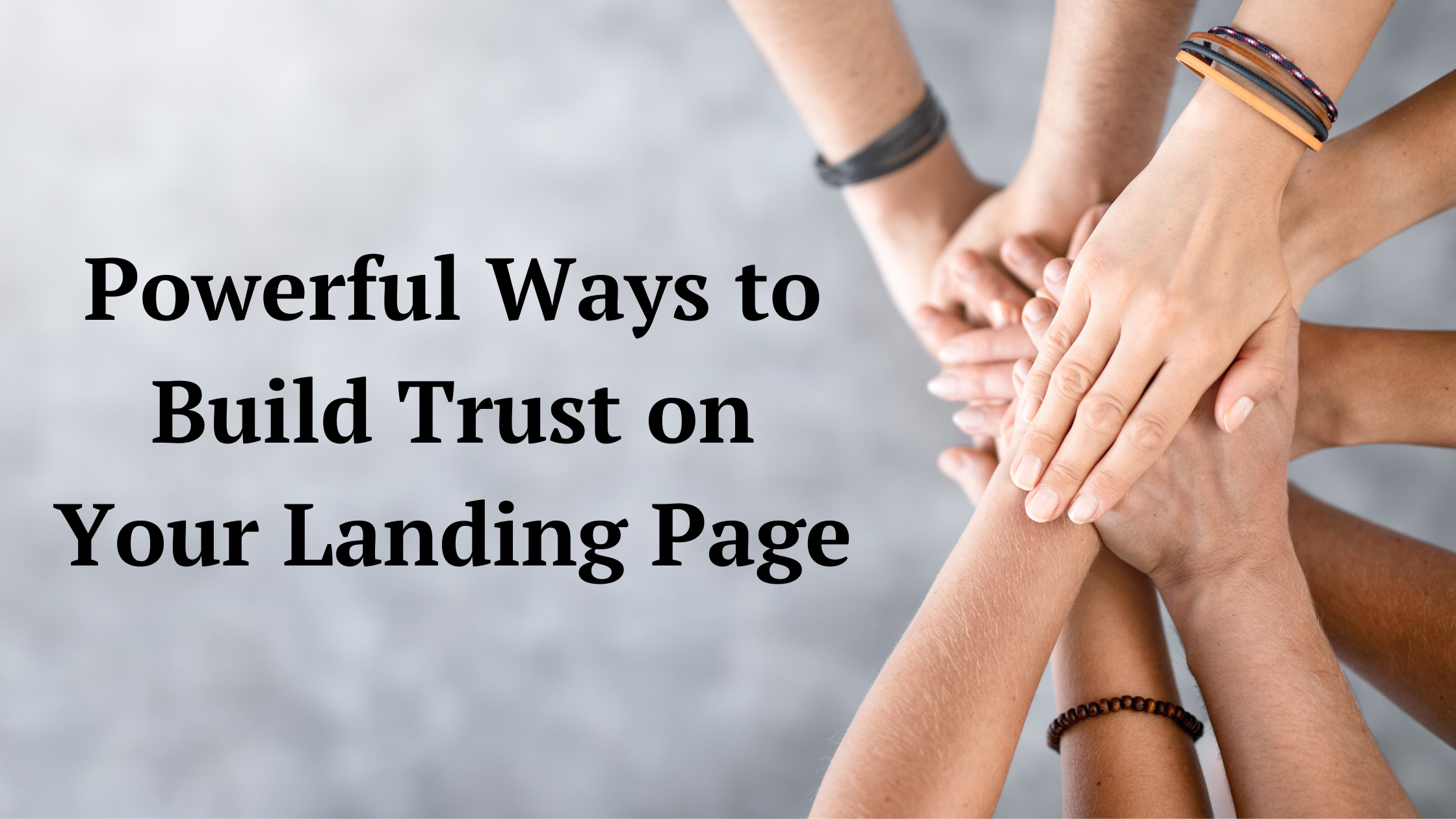 9 Ways To Build High Conversion Landing Page Design Using Trust